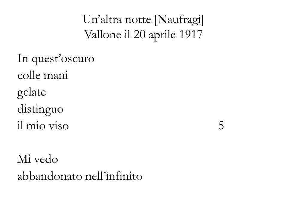 Un'altra notte [Naufragi] Vallone il 20 aprile 1917